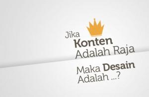 peran desain dan konten sebagai raja